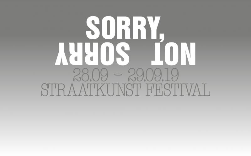 SORRY, NOT SORRY Festival